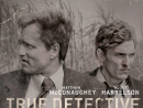 True Detective     Like American Horror Story, True Detective is an anthology series, with Season 2 (on OSN now) replacing its first season's detectives – Woody Harrelson and Matthew McConaughey – with new recruits Colin Farrell, Rachel McAdams, Taylor Kitsch and Vince Vaughn. The umbrella concept remains the same: America is a dark and scary place, with crevasses that run deep and bloody. Be afraid. Be very afraid.