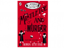 Best for ages nine and overMistletoe and Murder By Robin StevensThis will have young readers gripped from start to finish. Three nights before Christmas there is a terrible accident – at least that's what it looks like initially. A thrilling murder mystery with a festive twist.