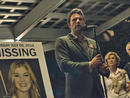 Gone Girl (2014) Director: David FincherCast: Ben Affleck, Rosamund Pike, Neil Patrick HarrisDeliriously nuts and a treat for fans of the double cross, Gillian Flynn's 2012 bestseller found the ideal adapting filmmaker in David Fincher, whose doomy way with a thriller proved a ruse in itself. The noose tightens around Nick (Ben Affleck, impressively shifty), a bar owner and former hot-shot journalist whose wife, Amy (Rosamund Pike, revelatory), a minor celebrity, has disappeared from their Missouri home.