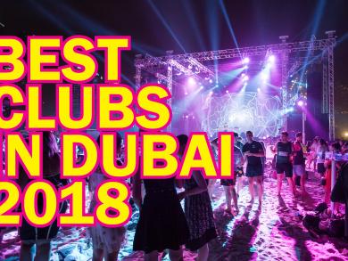 Dubai's best clubs 2018, plus new restaurant openings across the city