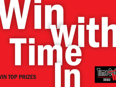 Win with Time In – win top prizes in Dubai